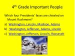 4 th grade important people