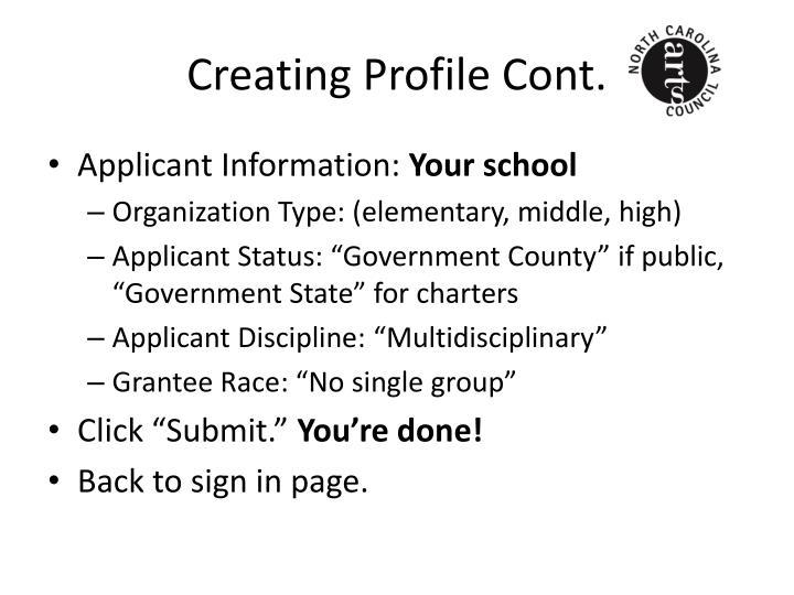 Creating Profile Cont.
