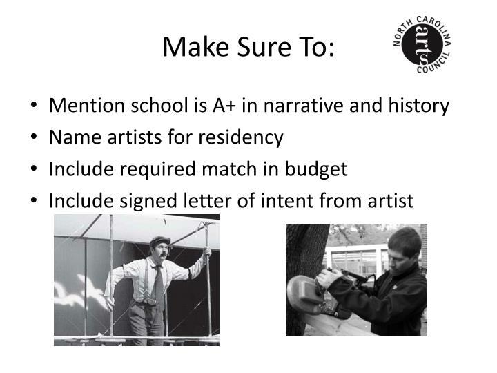 Make Sure To: