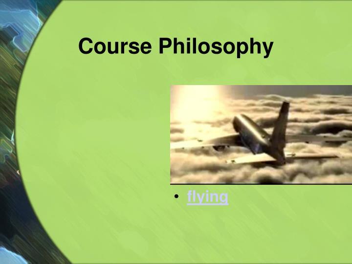 Course Philosophy