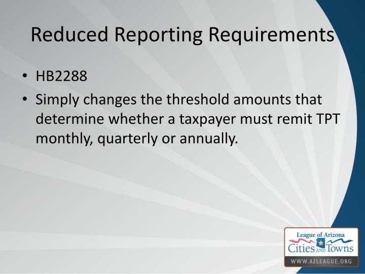 Reduced Reporting Requirements