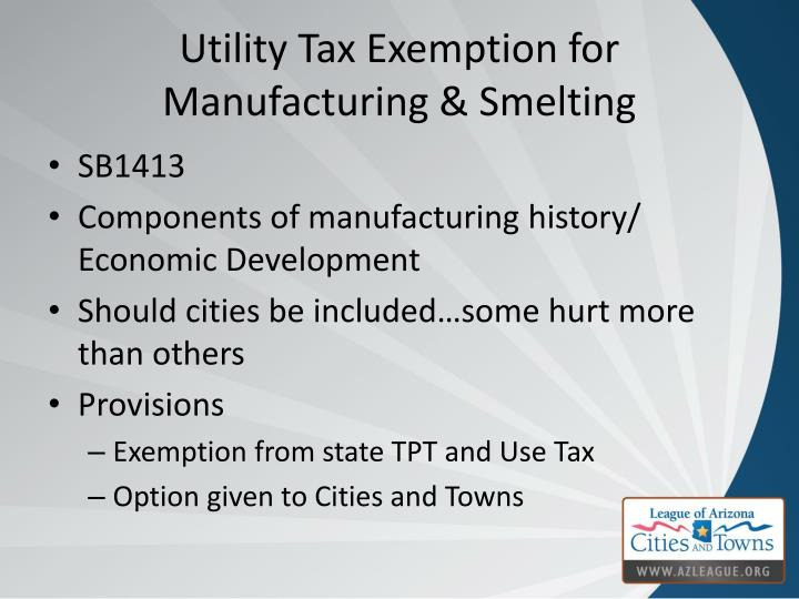 Utility Tax Exemption for Manufacturing & Smelting