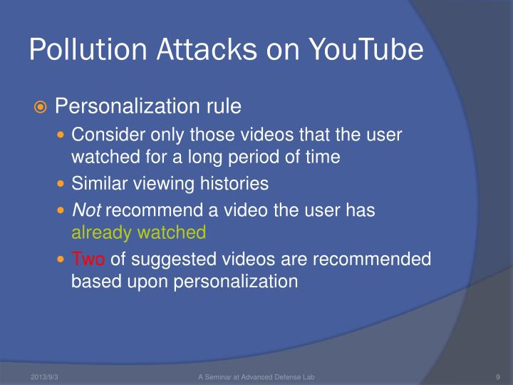 Pollution Attacks on YouTube