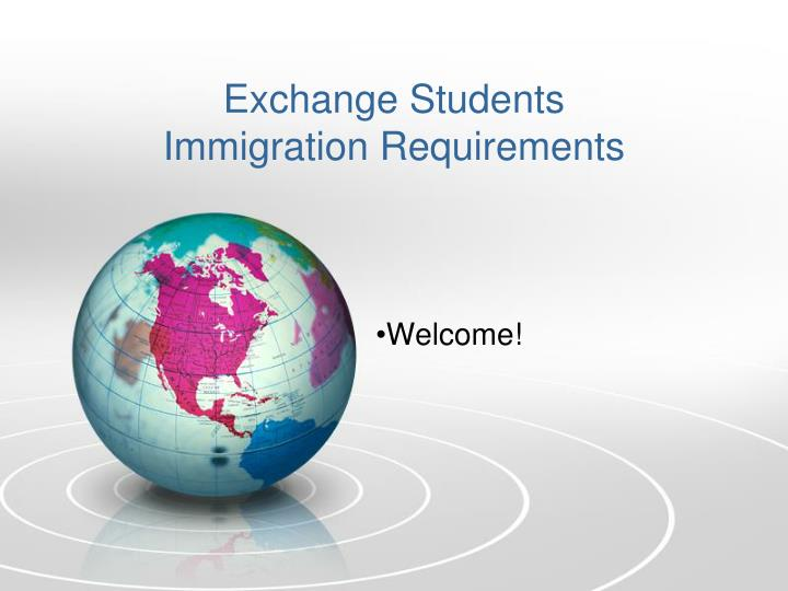 exchange students immigration requirements n.