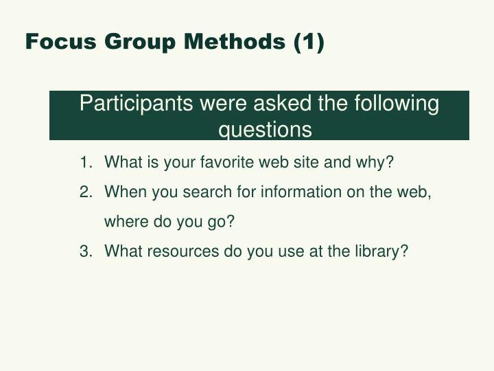 Focus Group Methods (1)