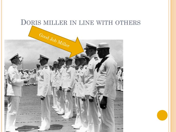 Doris miller in line with others