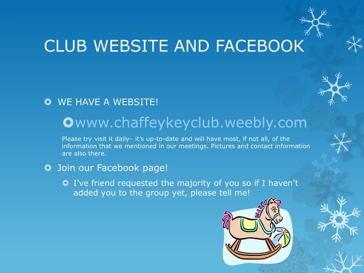 CLUB WEBSITE AND FACEBOOK