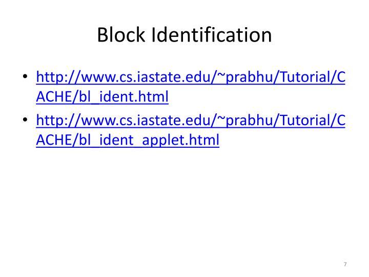 Block Identification