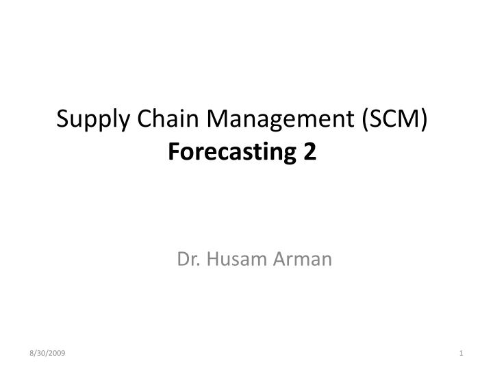 supply chain management scm forecasting 2 n.
