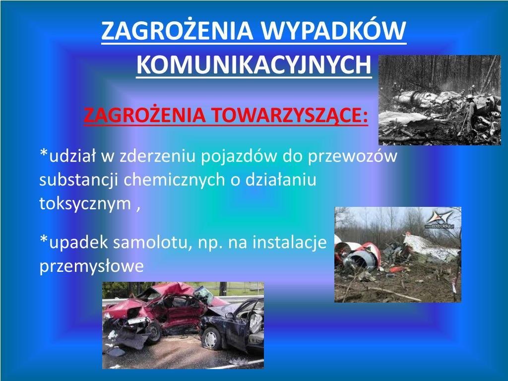 PPT - WYPADKI I KATASTROFY PowerPoint Presentation, free download -  ID:3168669