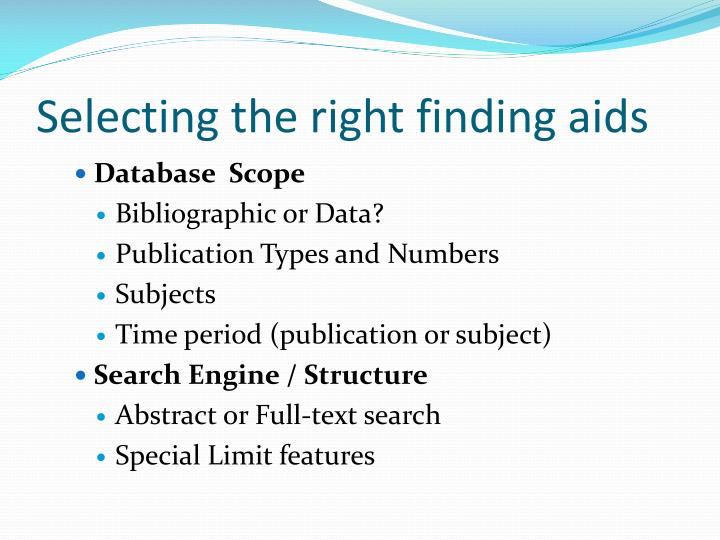 Selecting the right finding aids