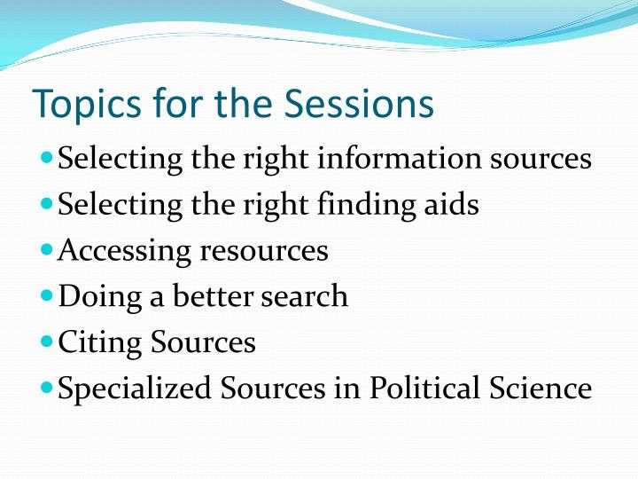 Topics for the sessions