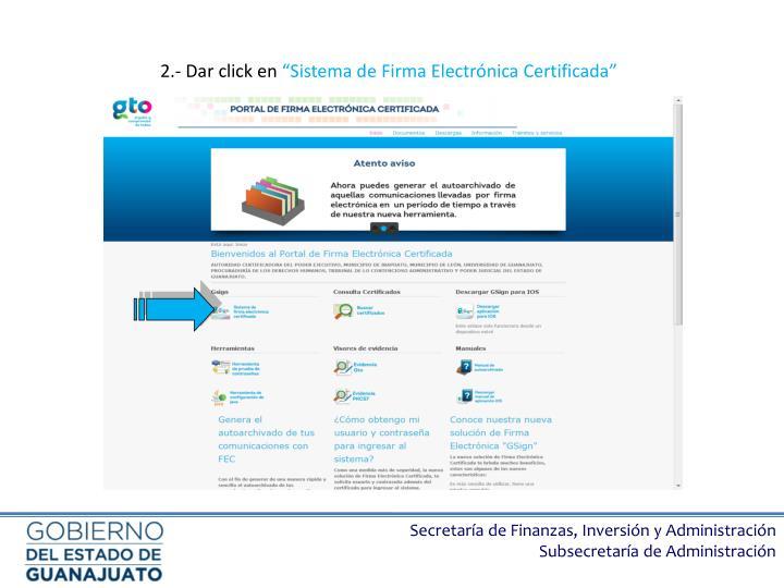 2 dar click en sistema de firma electr nica certificada