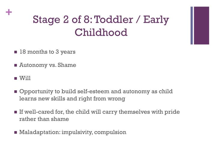 Stage 2 of 8 toddler early childhood