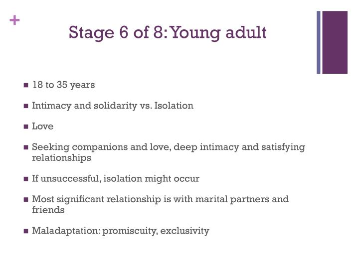 Stage 6 of 8: Young adult
