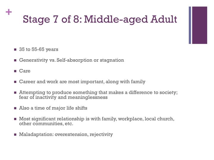 Stage 7 of 8: Middle-aged Adult