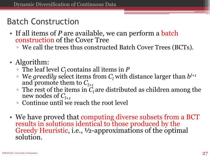 Batch Construction