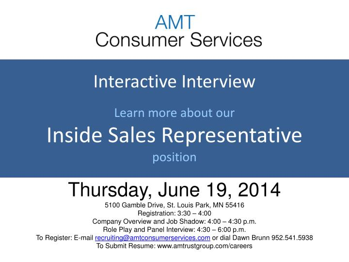 PPT - Interactive Interview Learn more about our Inside Sales