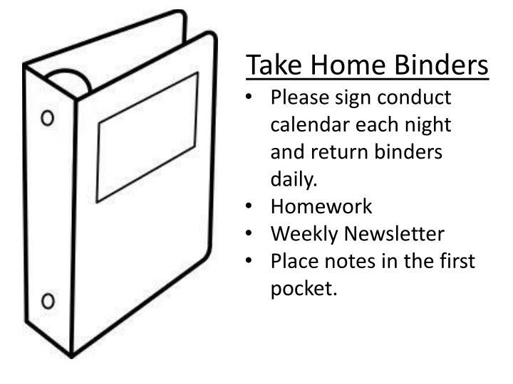 Take Home Binders