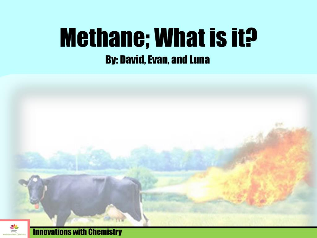 ppt methane what is it powerpoint presentation id 3169746