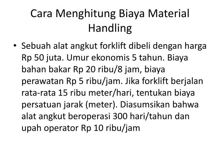Cara Menghitung Biaya Material Handling