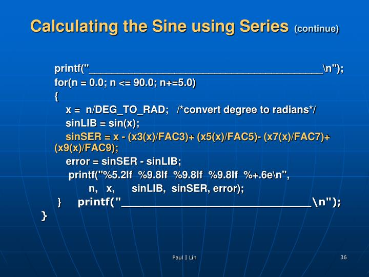 Calculating the Sine using Series