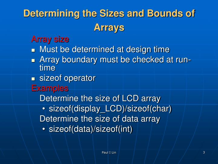 Determining the sizes and bounds of arrays
