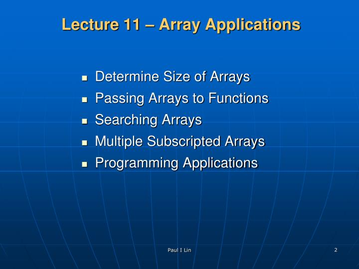 Lecture 11 array applications