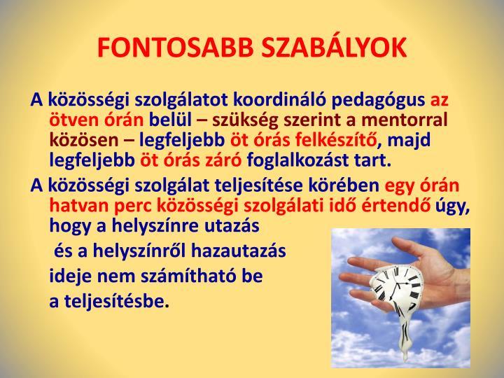 FONTOSABB SZABÁLYOK