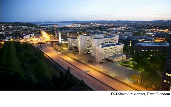 FS4 Skattedirektoratet, Entra Eiendom