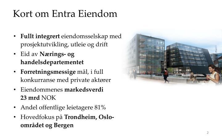 Kort om Entra Eiendom