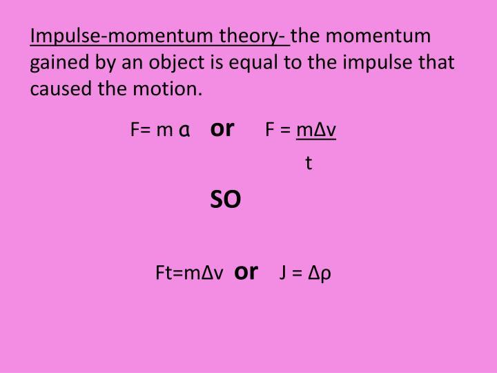 Impulse-momentum theory-