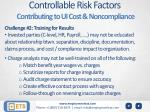 controllable risk factors contributing to ui cost noncompliance1