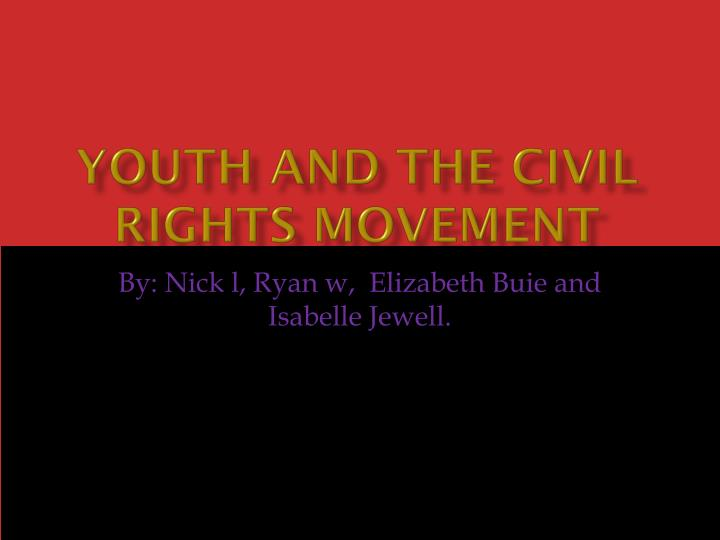 youth and the civil rights movement n.