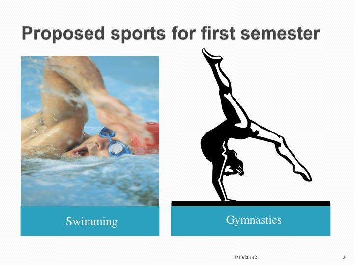 Proposed sports for first semester