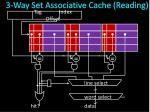 3 way set associative cache reading