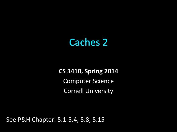 caches 2