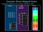 example direct mapped cache