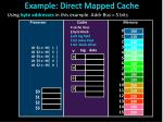 example direct mapped cache1