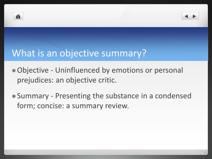 What Is An Objective Summary?  What Is An Objective Summary
