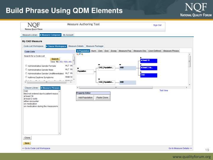 Build Phrase Using QDM Elements