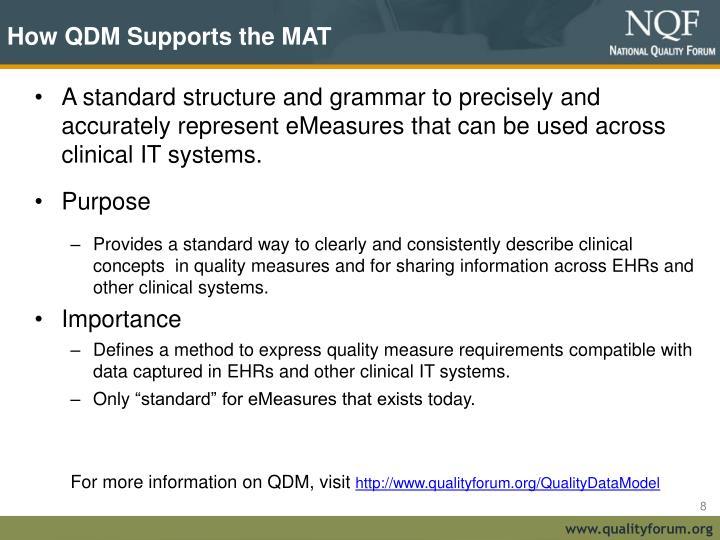 How QDM Supports the MAT
