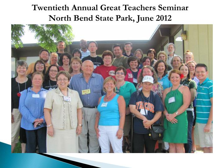 Twentieth Annual Great Teachers Seminar