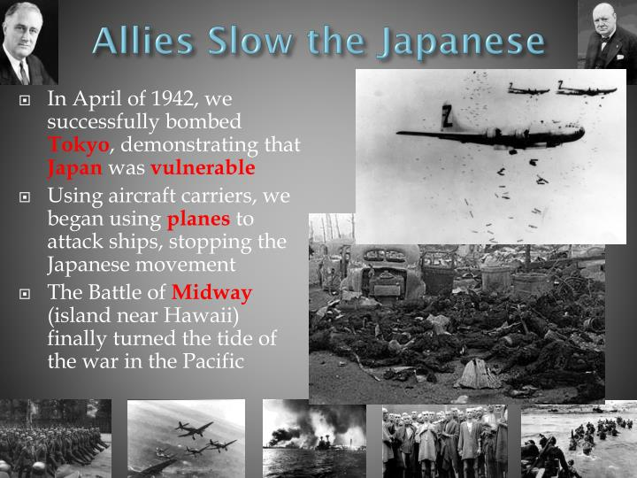 Allies Slow the Japanese