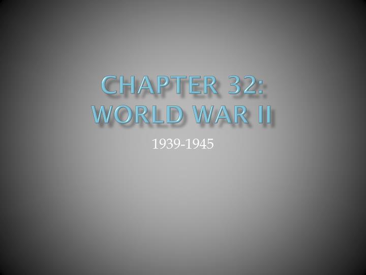 Chapter 32 world war ii