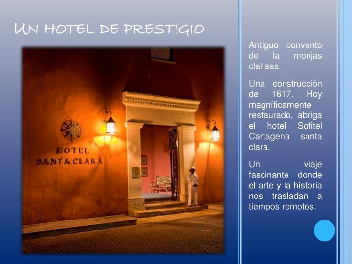 Un hotel de prestigio