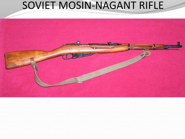 SOVIET MOSIN-NAGANT RIFLE