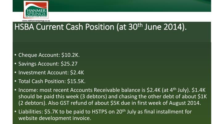 HSBA Current Cash Position (at 30