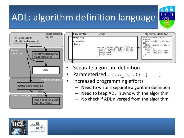 ADL: algorithm definition language
