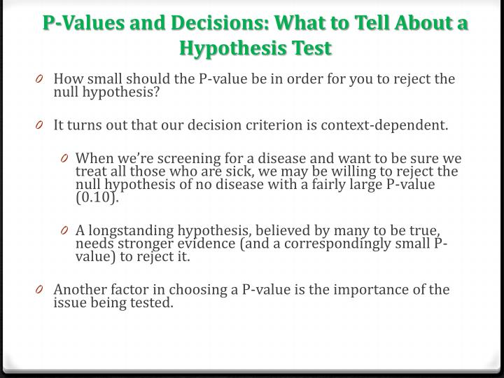 P-Values and Decisions: What to Tell About a Hypothesis Test